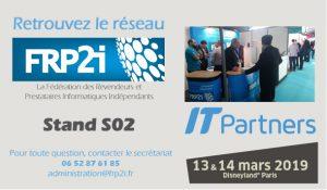 IT Partners 2019 – Retrouvez FRP2i au stand S02 les 13 & 14 mars